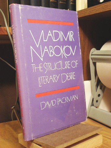 9780826203724: Vladimir Nabokov: The Structure of Literary Desire