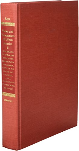 Views and Viewmakers of Urban America: Lithographs of Towns and Cities in the United States and ...