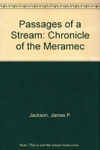 9780826204189: Passages of a Stream: A Chronicle of the Meramec