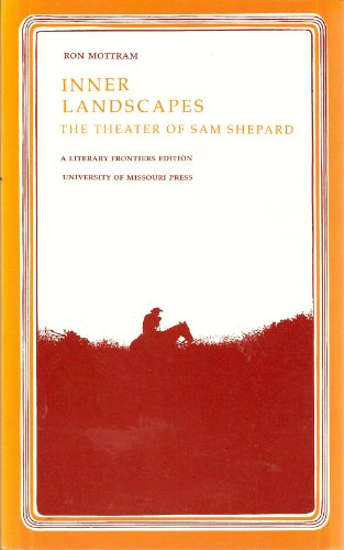 9780826204523: Inner Landscapes: Theatre of Sam Shepard (A Literary frontiers edition)