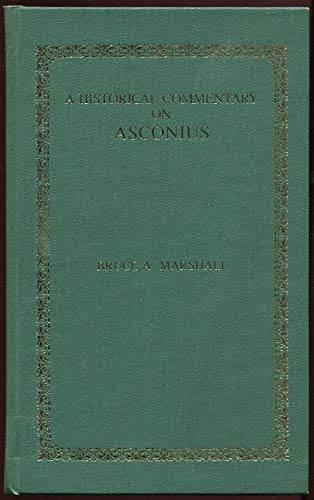 9780826204554: An Historical Commentary on Asconius
