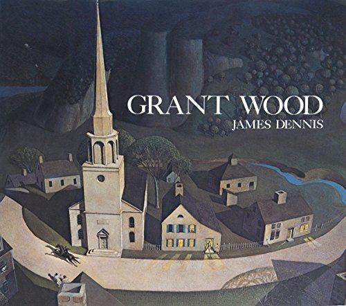 9780826206602: Grant Wood: A Study in American Art and Culture