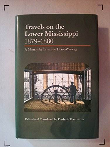 9780826207098: Travels on the Lower Mississippi, 1879-80: A Memoir
