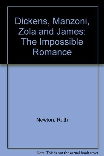9780826207388: Dickens, Manzoni, Zola and James: The Impossible Romance