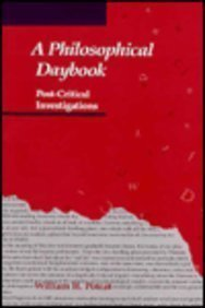 A Philosophical Daybook: Post-Critical Investigations: Poteat, William H.