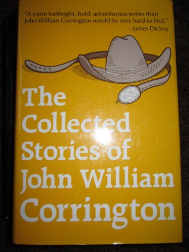 The Collected Stories of John William Corrington