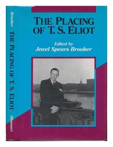 9780826207937: The Placing of T.S. Eliot