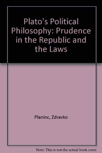 9780826207982: Plato's Political Philosophy: Prudence in the Republic and the Laws