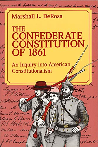 9780826208125: The Confederate Constitution of 1861: Inquiry into American Constitutionalism