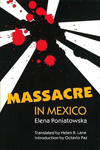 Massacre in Mexico: Elena Poniatowska