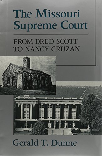 9780826208262: Missouri Supreme Court: From Dred Scott to Nancy Cruzan