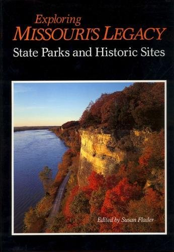 Exploring Missouri's Legacy: State Parks and Historic Sites