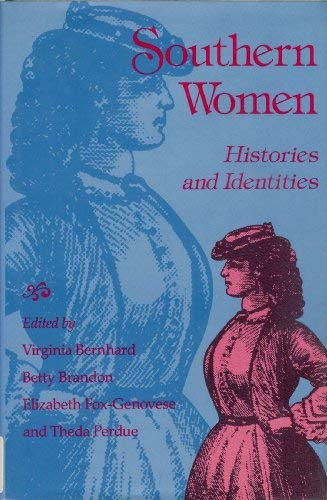 9780826208682: Southern Women: Histories and Identities
