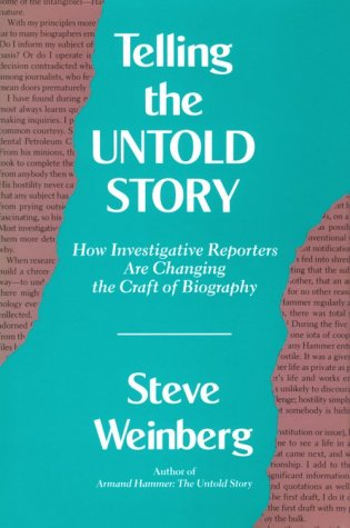 9780826208736: Telling the Untold Story: How Investigative Reporters Are Changing the Craft of Biography