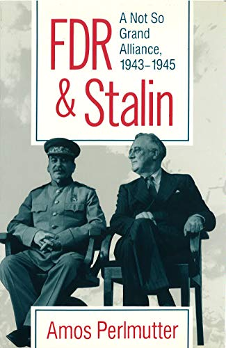 9780826209108: FDR & Stalin: A Not So Grand Alliance, 1943–1945