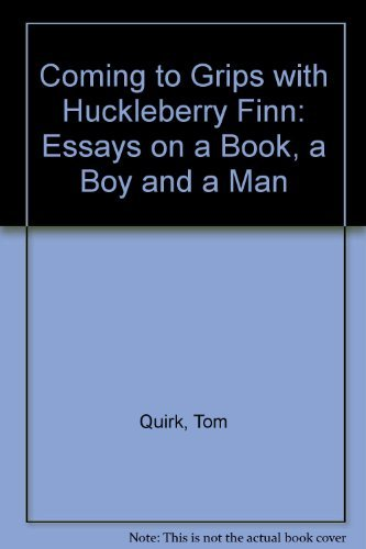 Coming To Grips With Huckleberry Finn Essays On A   Coming To Grips With Huckleberry Finn Essays On A Book A  Boy Important Of English Language Essay also English Essay Introduction Example  Good Thesis Statements For Essays
