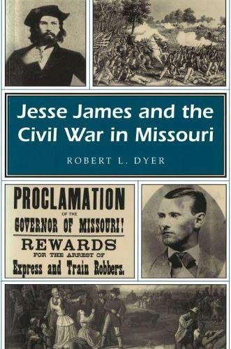 9780826209597: Jesse James and the Civil War in Missouri (MISSOURI HERITAGE READERS)