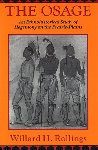 The Osage: An Ethnohistorical Study of Hegemony on the Prairie-Plains