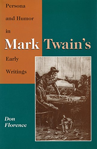 9780826210258: Persona and Humor in Mark Twain's Early Writings