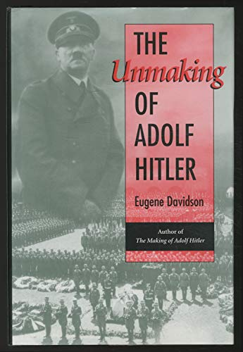 9780826210456: The Unmaking of Adolf Hitler