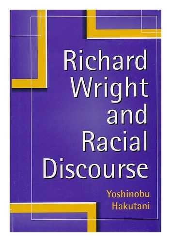 9780826210593: Richard Wright and Racial Discourse