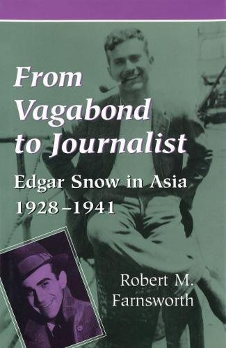 9780826210609: From Vagabond to Journalist: Edgar Snow in Asia, 1928-1941 (Social History, Popular Culture, & Politics in Germany)