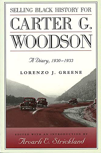 Selling Black History for Carter G. Woodson: A Diary, 19930-1933