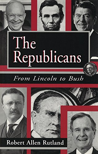 9780826210906: The Republicans: From Lincoln to Bush