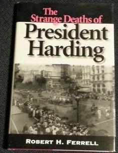 9780826210937: The Strange Deaths of President Harding