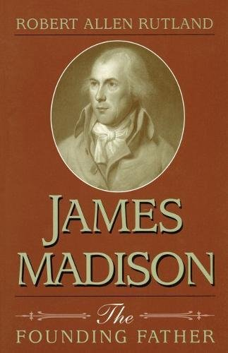 9780826211415: James Madison: The Founding Father
