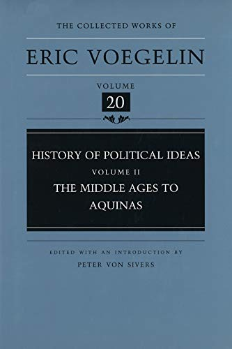 9780826211422: History of Political Ideas, Volume 2 (Cw20): The Middle Ages to Aquinas: Middle Ages to Aquinas v. 2 (Collected Works of Eric Voegelin)