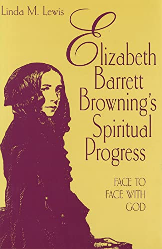 9780826211460: Elizabeth Barrett Browning's Spiritual Progress: Face to Face With God