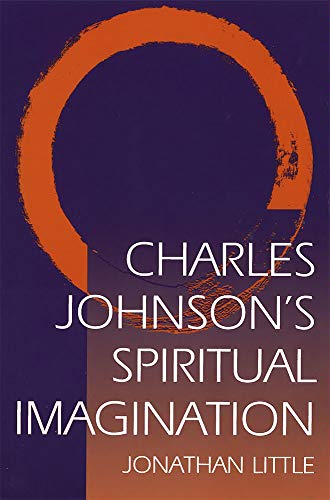 CHARLES JOHNSON'S SPIRITUAL IMAGINATION