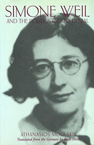 9780826211620: Simone Weil and the Politics of Self-Denial