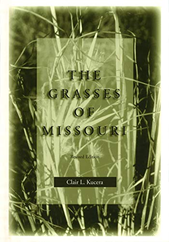 9780826211644: The Grasses of Missouri, Revised Edition