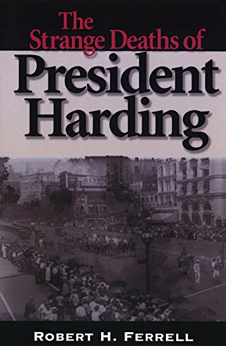 9780826212023: The Strange Deaths of President Harding