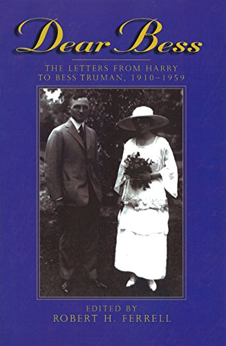 9780826212030: Dear Bess: The Letters from Harry to Bess Truman, 1910-1959 (Give 'em Hell Harry)