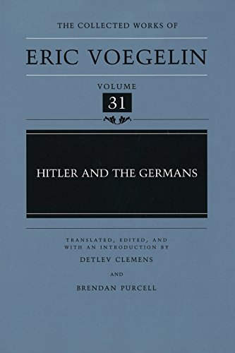 9780826212160: Hitler and the Germans (Collected Works of Eric Voegelin, Volume 31)