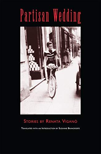Partisan Wedding: Stories: Renata Vigano