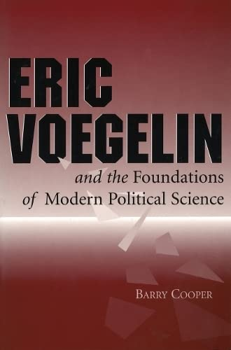 9780826212290: Eric Voegelin and the Foundations of Modern Political Science