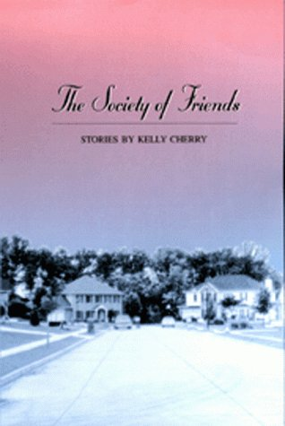 9780826212436: The Society of Friends: Stories
