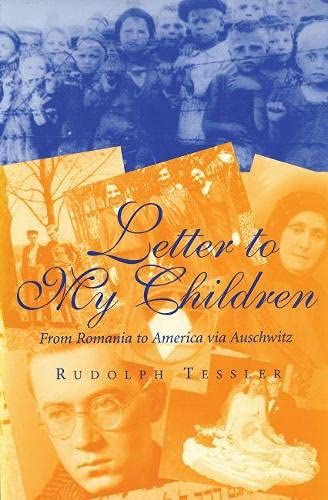 9780826212443: Letter to My Children: From Romania to America via Auschwitz