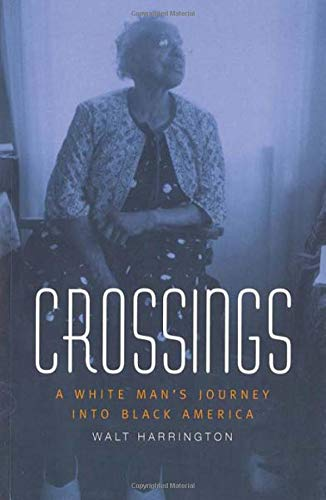 9780826212597: Crossings: A White Man's Journey into Black America