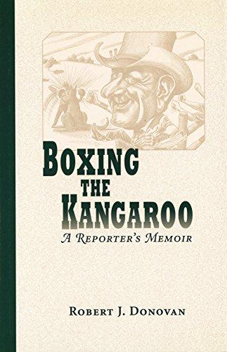 9780826212818: Boxing the Kangaroo: A Reporter's Memoir