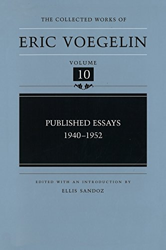 9780826213044: Published Essays: 1940-1952 (Collected Works of Eric Voegelin, Volume 10)