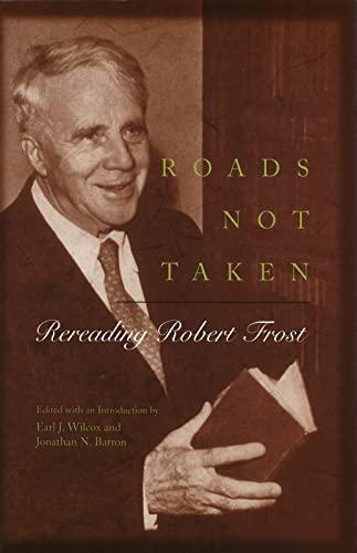 9780826213051: Roads Not Taken: Rereading Robert Frost