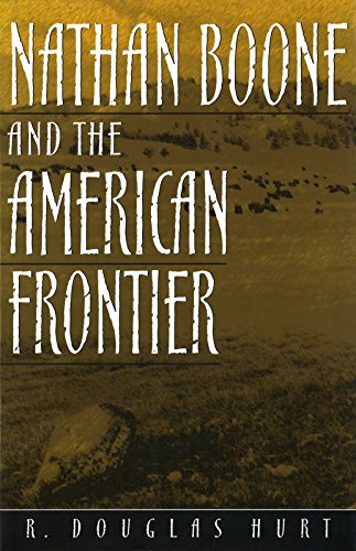 9780826213181: Nathan Boone and the American Frontier (Missouri Biography Series)