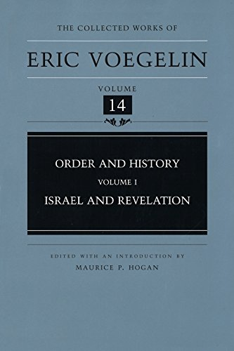 9780826213518: Order and History (Volume 1): Israel and Revelation (Collected Works of Eric Voegelin, Volume 14)