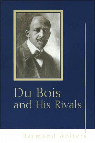 9780826213853: Du Bois and His Rivals