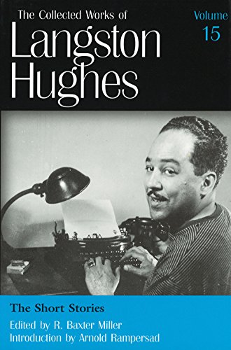 9780826214119: The Short Stories (Collected Works of Langston Hughes, Vol 15)